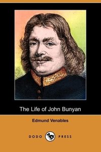 The Life of John Bunyan (Dodo Press)