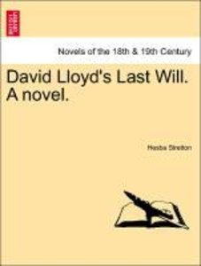 David Lloyd's Last Will. A novel.