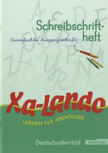 Xa-Lando 1. Neubarbeitung. Schreibschriftlehrgang. Nordrhein-Wes