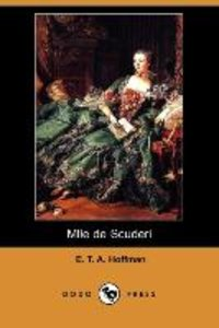 Mlle de Scuderi (Dodo Press)
