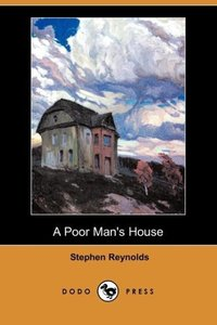 A Poor Man's House (Dodo Press)