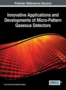 Innovative Applications and Developments of Micro-Pattern Gaseou