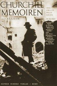 Memoiren: Der Zweite Weltkrieg 02. Allein