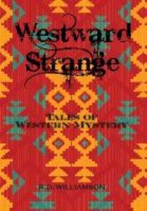 Westward Strange