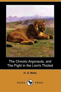 The Chronic Argonauts, and the Fight in the Lion's Thicket (Dodo