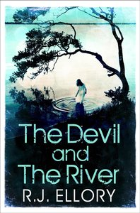 Ellory, R: Devil and the River