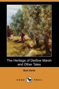 HERITAGE OF DEDLOW MARSH & OTH