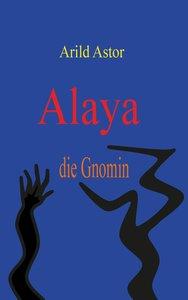 Alaya die Gnomin