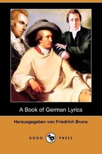 A Book of German Lyrics (Dodo Press)