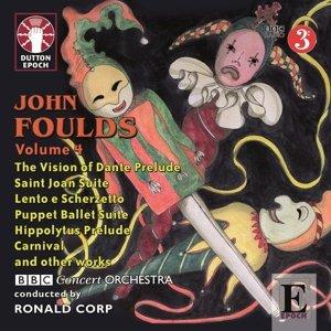 John Foulds Vol.4
