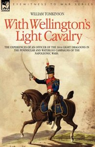 With Wellington's Light Cavalry - the experiences of an officer