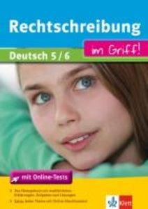 Rechtschreibung im Griff! Deutsch 5/6