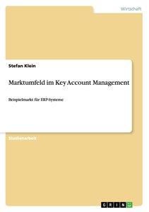 Marktumfeld im Key Account Management