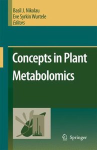 Concepts in Plant Metabolomics