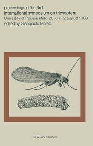 Proceedings of the Third International Symposium on Trichoptera