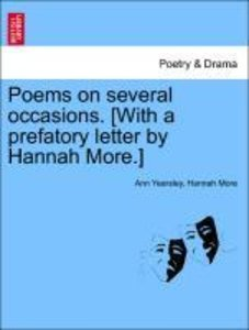 Poems on several occasions. [With a prefatory letter by Hannah M