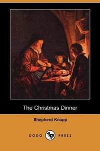 The Christmas Dinner (Dodo Press)