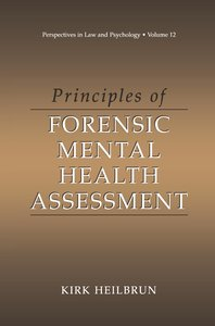 Principles of Forensic Mental Health Assessment