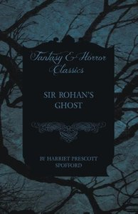 Sir Rohan's Ghost