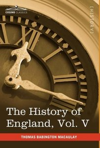 The History of England from the Accession of James II, Vol. V (i