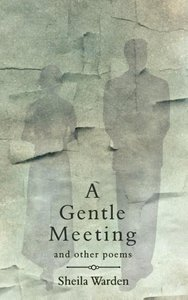 A Gentle Meeting and Other Poems
