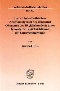Die wirtschaftsethischen Anschauungen in der deutschen Ökonomie