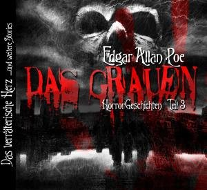 Edgar Allan Poe: Das Grauen III