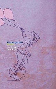 Kindergarten heute - Kalender 2011/2012