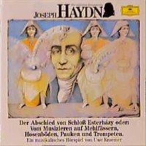 Wir Entdecken Komponisten-Haydn: Abschied