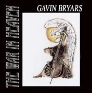 Gavin Bryars: The War in Heaven