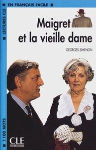 Maigret et la vieille dame. Mit Materialien