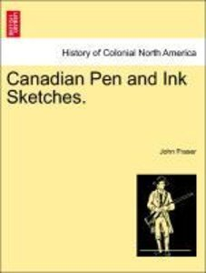 Canadian Pen and Ink Sketches.