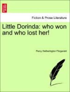 Little Dorinda: who won and who lost her!