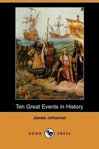 Ten Great Events in History (Dodo Press)