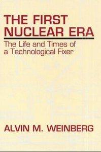The First Nuclear Era