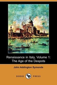 Renaissance in Italy, Volume 1