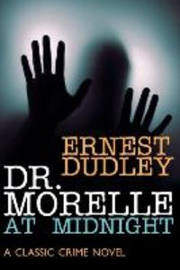 Dr. Morelle at Midnight