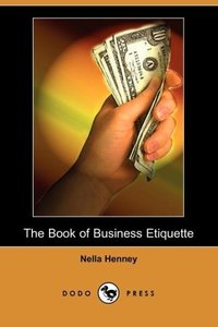 The Book of Business Etiquette (Dodo Press)