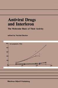 Antiviral Drugs and Interferon: The Molecular Basis of Their Act