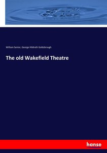 The old Wakefield Theatre