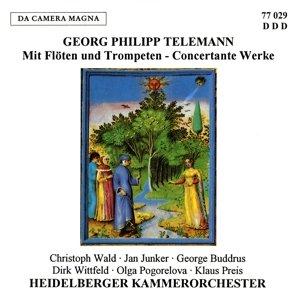 Mit Flöten & Trompeten-Concertante Werke