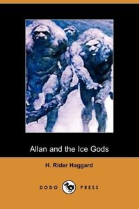 Allan and the Ice Gods (Dodo Press)