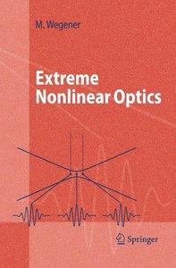 Extreme Nonlinear Optics