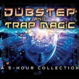 Dubstep & Trap Magic