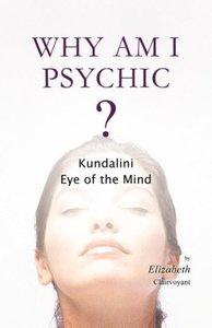 Why Am I Psychic?