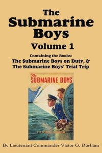 The Submarine Boys, Volume 1