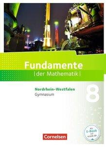 Fundamente der Mathematik 8. Schuljahr. Schülerbuch Gymnasium No