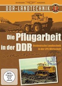 Die Pflugarbeit in der DDR - Ostdeutsche Landtechnik in der LPG