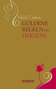 Goldene Regeln des Herzens