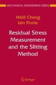 Residual Stress Measurement and the Slitting Method